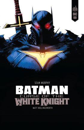 couverture comic Batman Curse of the White Knight