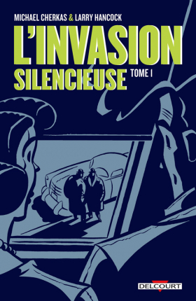 couverture comics L' invasion silencieuse (Delcourt) T1