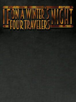 couverture jeu vidéo If On A Winter's Night, Four Travellers