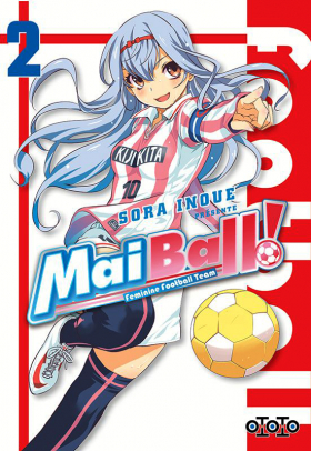 couverture manga Mai Ball ! Feminine Football Team T2