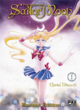 couverture manga Sailor moon - Pretty guardian  – Eternal edition, T1