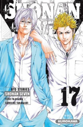 couverture manga Shonan Seven - GTO Stories T17