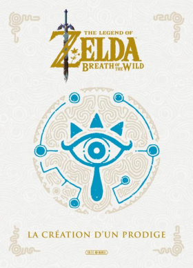 couverture manga The legend of Zelda - Breath of the wild - La creation d'un prodige