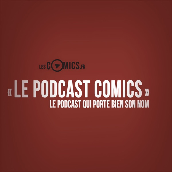 logo podcast Le Podcast Comics